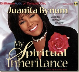 Juanita_Bynum_My_Spiritual_Inheritance_abridged_compact_discs