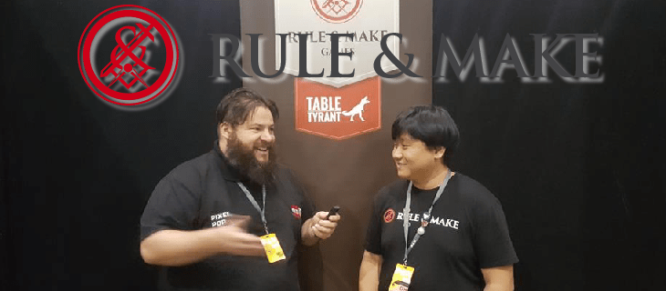 PAX Australia 2017 Focus – Rule & Make