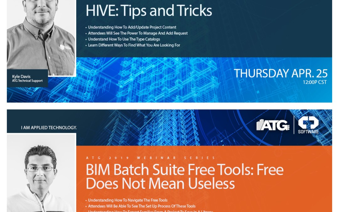 Two ATG Webinars On Thursday: CTC Express Tools: HIVE: Tips & Tricks & BIM Batch Suite Free Tools: Free Does Not Mean Useless 4/25/19