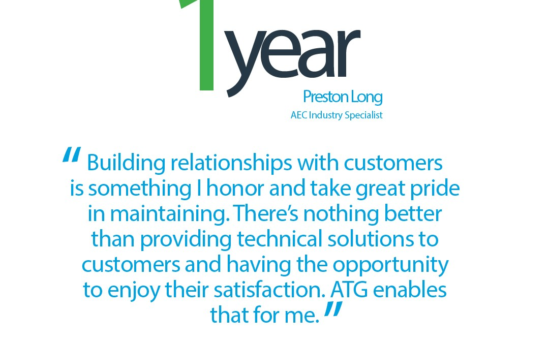 Happy 1-Year ATG Anniversary to Preston Long, AEC Industry Specialist