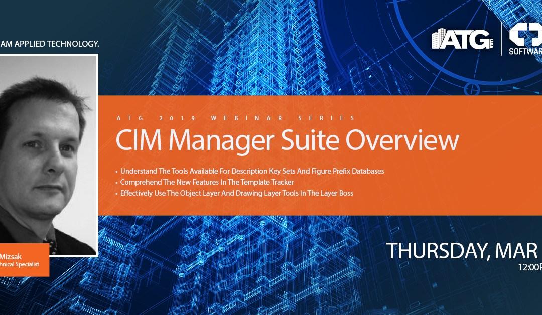 ATG Webinar: CIM Manager Suite Overview with AEC Technical Specialist Scott Mizsak