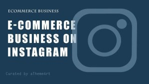 How to boost your e-commerce business on Instagram