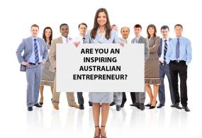 Have you proven yourself an Australian entrepreneur? Contribute a chapter to our end of year showcase