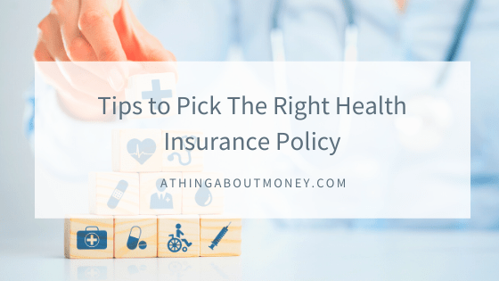 Tips to Pick The Right Health Insurance Policy