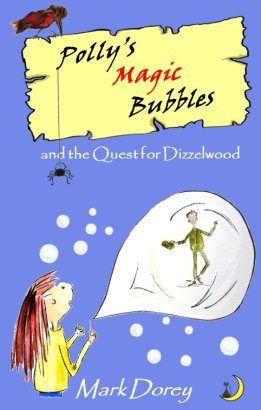 Polly's Magic Bubbles and the Quest for Dizzelwood
