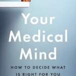 "Book ""Your Medical Mind"" By Groopman And Hartzband Is Highly Recommended By FitOldDog"