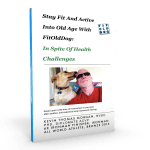 Stay Fit And Active Into Old Age, Free E-Book