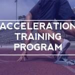 Acceleration Training Program