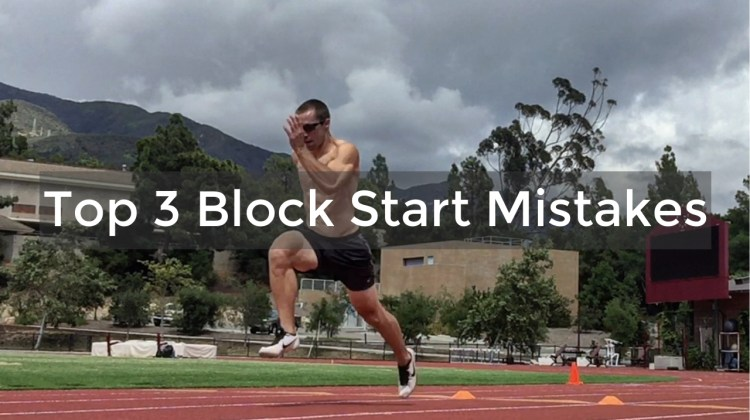 Top 3 Block Start Mistakes