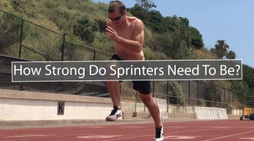 How Strong Should A Sprinter Be?