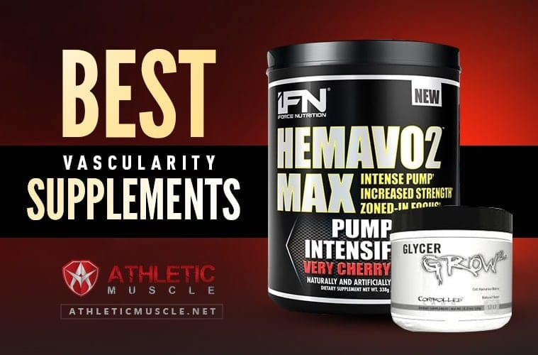 The Best Supplements for Vascularity in 2020 | Athletic Muscle