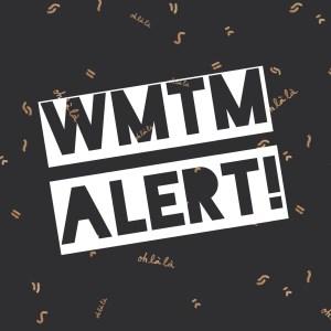 WMTM_Alert