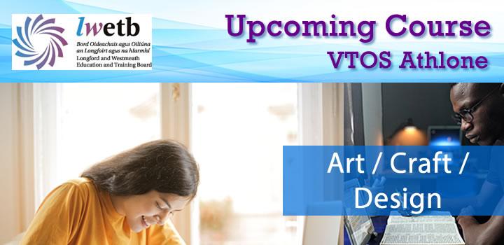 VTOS Athlone Arts Crafts Design Course