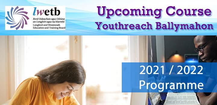 Ballymahon Youthreach 2021 Programme