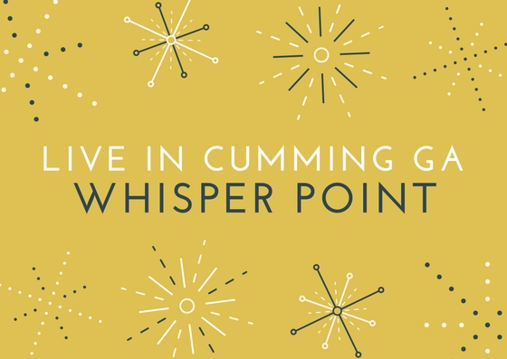 Live In Whisper Point Cumming Neighborhood