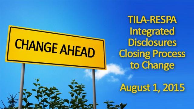 TILA changes 8/1/2015