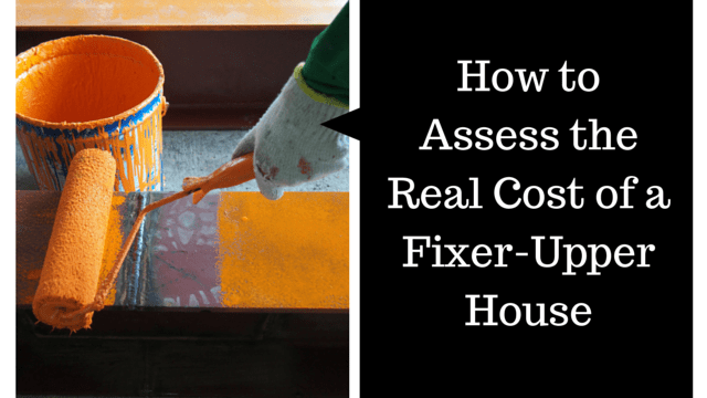 How to Assess the Real Cost of a Fixer-Upper House (1)