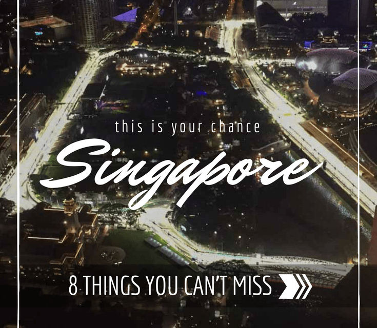 8 Things You Must Do in Singapore