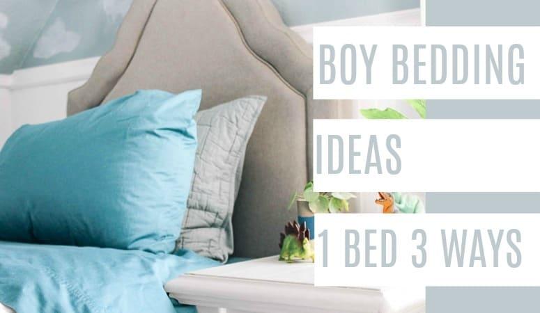 Boy Bedding Ideas- One Bed Three Ways