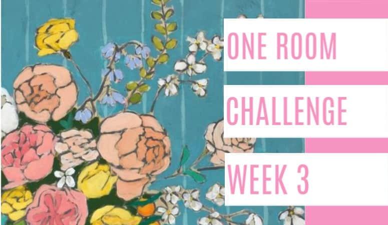 One Room Challenge- 3