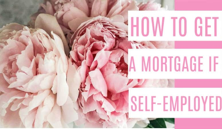 How to get a Mortgage if you are Self-Employed
