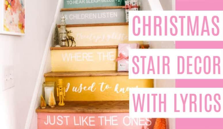 Christmas Stair Decor with Song Lyrics- Cricut Explore Air 2