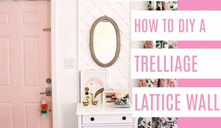 DIY Trelliage Lattice Wall