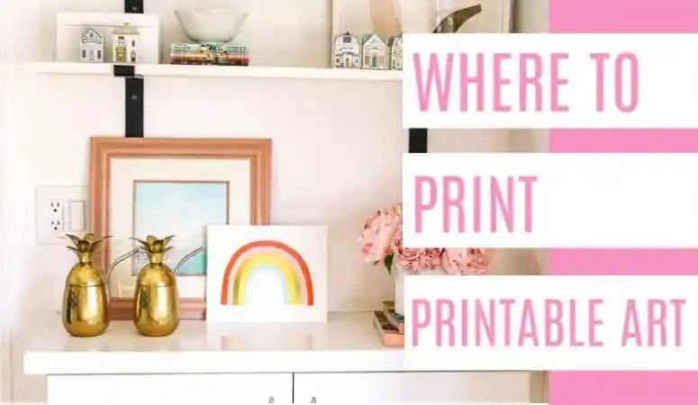 Where to Print Printable Art