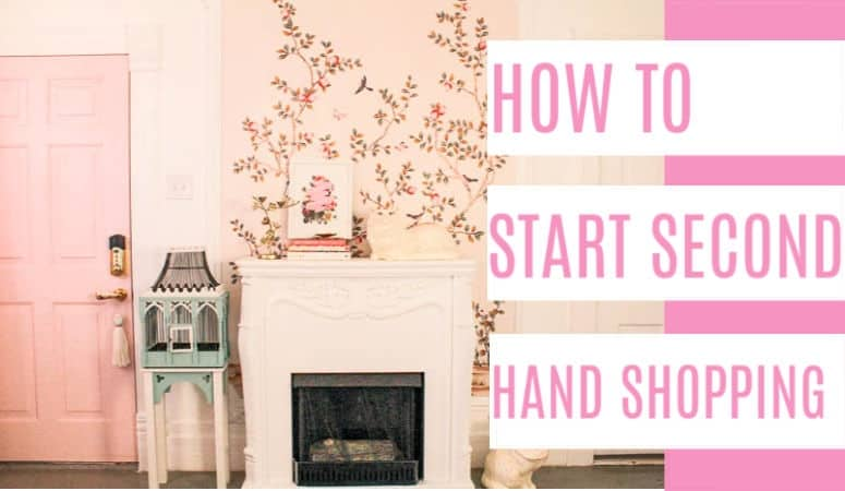 How to Get Started Second Hand Shopping