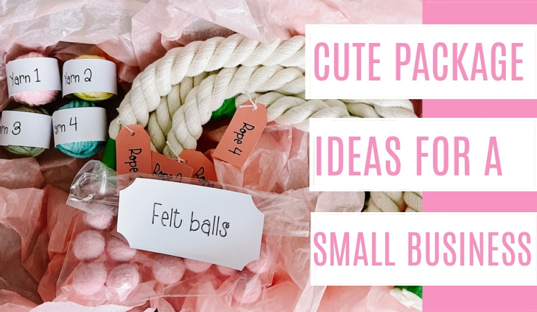 Cute Packaging Ideas for Small Business