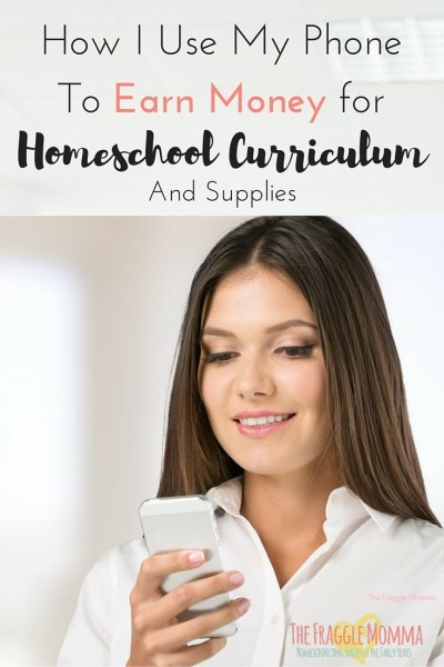 How I Use My PhoneTo Earn Money for Homeschool Curriculum