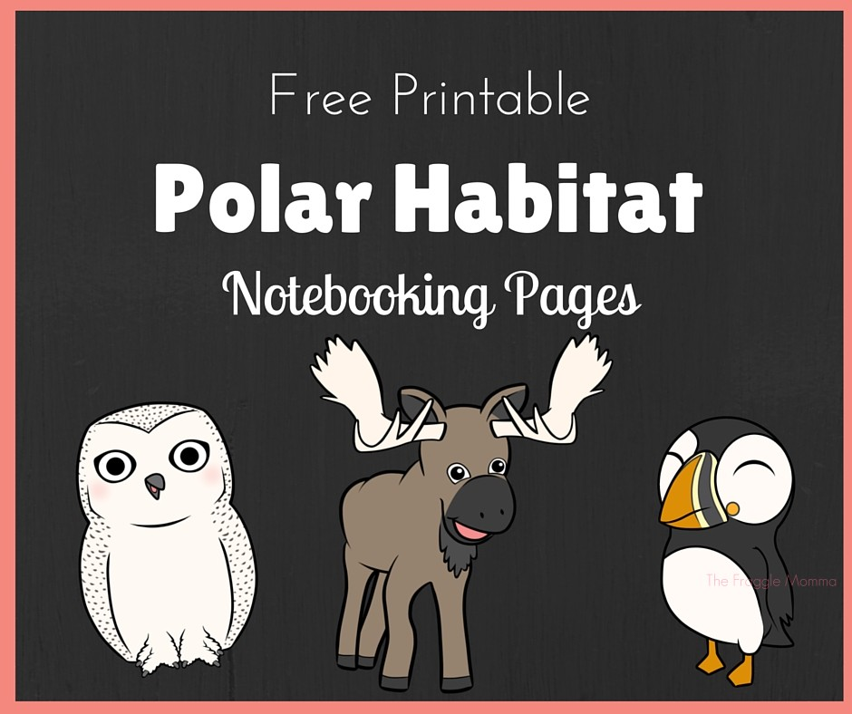 Free Printable Polar Notebooking Pages