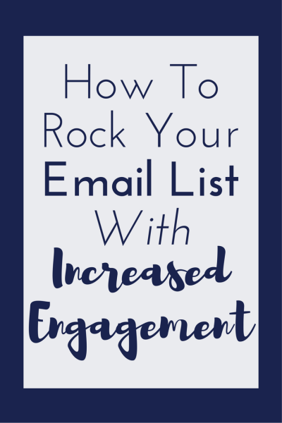 How to Rock Your Email List with Increased Engagement for your readers. Boost Your income with these rockstar email list tips!