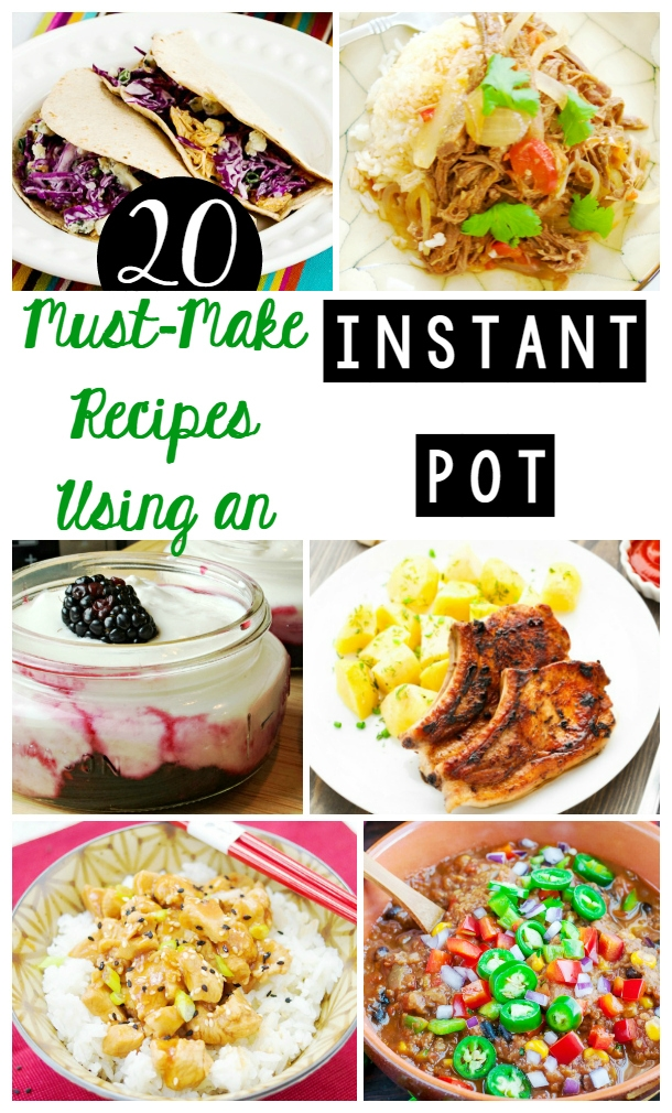 Instant Pot Recipes | 20 Must Make Recipes for Your Instant Pot Obsession!
