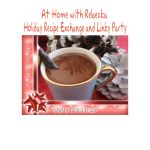 Holiday Recipe Exchange and Linky Party