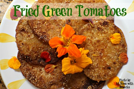 Fall Favorites: Fried Green Tomatoes with Spicy Nasturtiums and Crispy Grits Batter