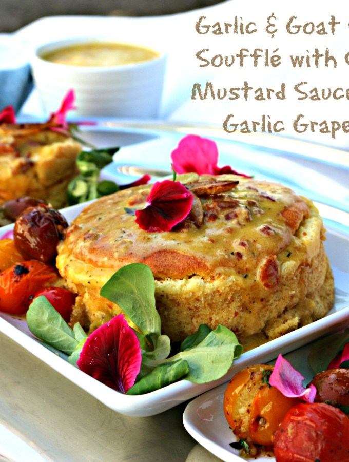 Garlic & Goat Cheese Bacon Soufflé with Creamy Garlic Mustard Sauce and Blistered Garlic Grape Tomatoes