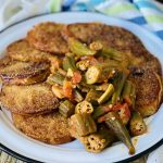 Fried Green Tomatoes with Okra