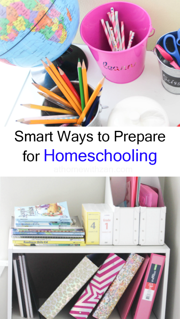 Smart Ways to Prepare for Homeschooling - At Home With Zan