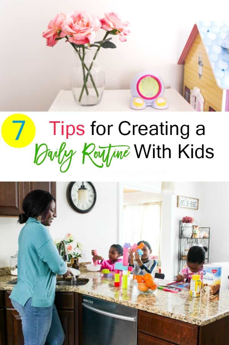 7 Tips for Creating a Daily Routine with Kids -athomewithzan.com