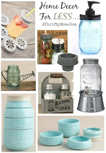 Mason Jar Kitchen And Home Decor I Pretty Much Want All These Homedecor A Thrifty Mom Recipes Crafts Diy And More
