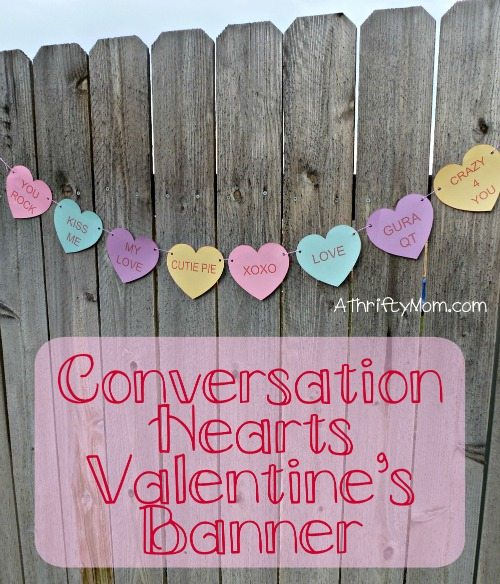 Conversation Hearts Banner Thrifty Valentines Day Craft