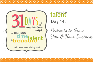 Podcasts to Grow You & Your Business