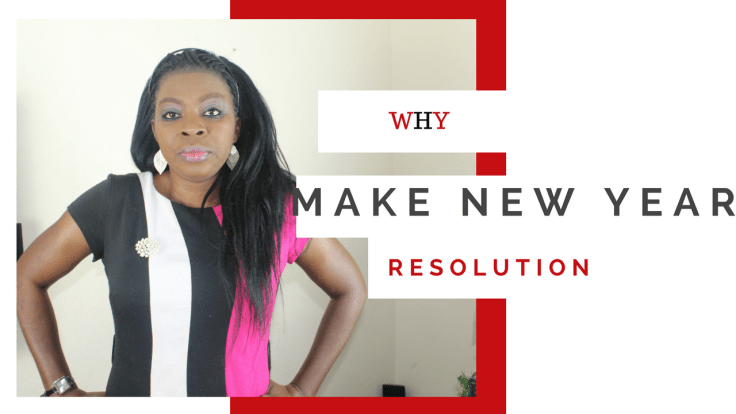 why MAKE NEW YEAR RESOLUTION_