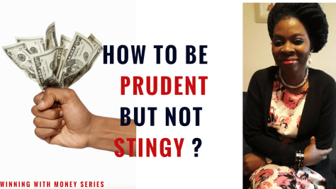 HOW TO BE PRUDENT BUT NOT STINGY_