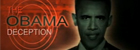 The Obama Deception – Inselaciunea lui Obama