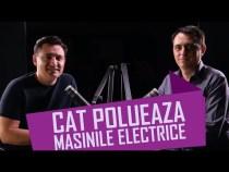 CÂT POLUEAZĂ MAȘINILE ELECTRICE – #IGDLCC E032 #PODCAST – TUDOR ROȘCA