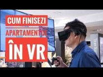 Cum finisezi apartamentul în VR (P)