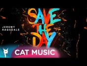Jeremy Ragsdale – Save the day (Official Single)