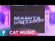 DONY X LARISS – Mamita (Lyric Video)